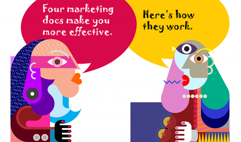 Four marketing documents make you more effective. Here's how they work.